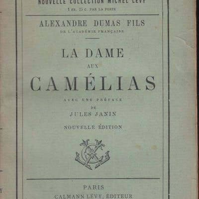 La Dame aux Camélias. - Avec une préface de Jules Janin. Alexandre Dumas Fils