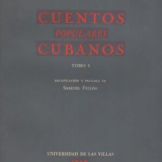 Cuentos populares cubanos COPY SIGNED TO ROBERTO ALTMANN...