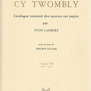 Catalogue raisonne des oeuvres sur papier de Cy Twombly...