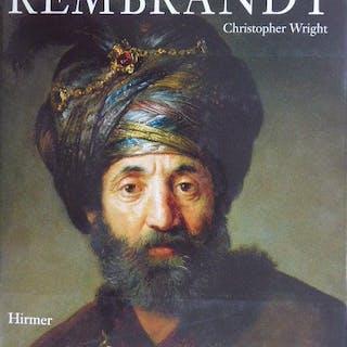 Rembrandt. Rembrandt - Christopher Wright: Kunst: Europäische Kunst vor 1900