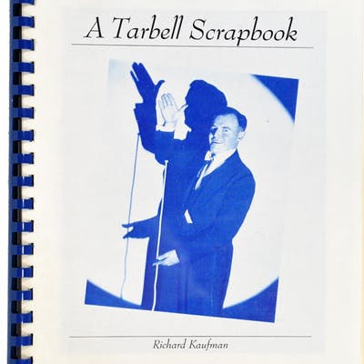 A Tarbell Scrapbook Richard Kaufman Fine Books on Magic