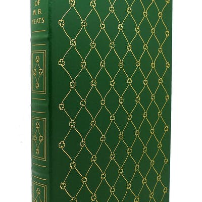 THE POEMS OF W. B. YEATS Easton Press W. B. Yeats Easton Press