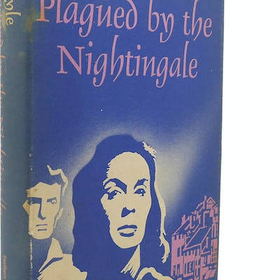 PLAGUED BY THE NIGHTINGALE Kay Boyle