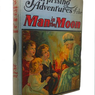 THE SURPRISING ADVENTURES OF THE MAN IN THE MOON Ray M Steward