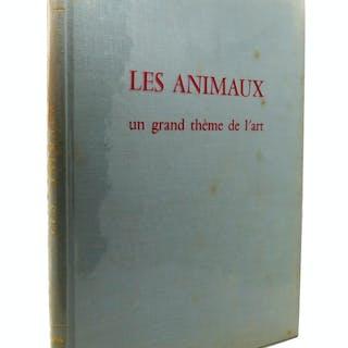 LES ANIMAUX: UN GRAND THEME DE L'ART Marcel Brion