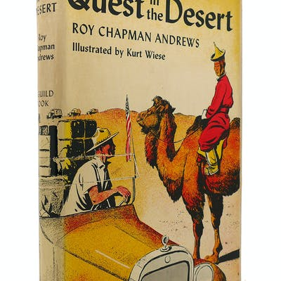 QUEST IN THE DESERT Roy Chapman Andrews