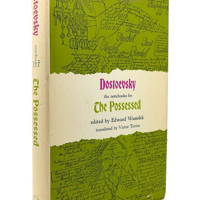 THE NOTEBOOKS FOR THE POSSESSED Dostoevsky, Edward Wasiolek