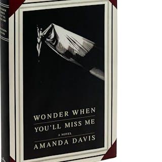 Wonder When You'll Miss Me Amanda Davis