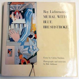 Roy Lichtenstein: Mural with Blue Brushstroke-1988 Book-SIGNED Lichtenstein
