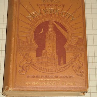 King's Handbook of New York City: An Outline History and...