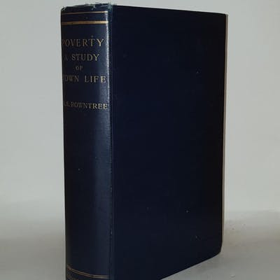 POVERTY A Study of Town Life ROWNTREE B. Sebohm Modern History