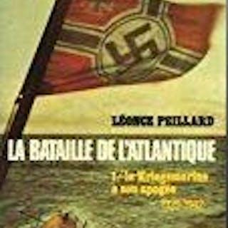 La bataille de l'atlantique : 1942-1945 (l'histoire que nous vivons) Peillard