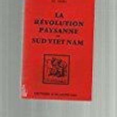 La révolution paysanne du sud-vietnam. Le Chau