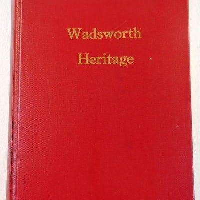 Wadsworth Heritage [Wadsorth