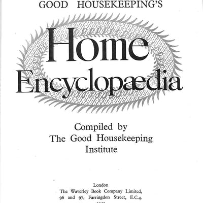 Good Housekeeping's Home Encyclopedia