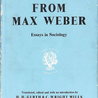 From Max Weber - Essays in Sociology Gerth, H.H. and Mills, C.W.