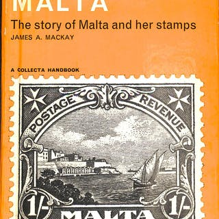 MALTA, THE STORY OF MALTA AND HER STAMPS Mackay, JA