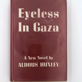 Eyeless in Gaza Huxley, Aldous