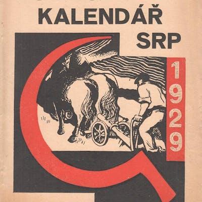 """Rolnický kalendá? Srp na rok 1929 [Worker's calendar """"The..."""