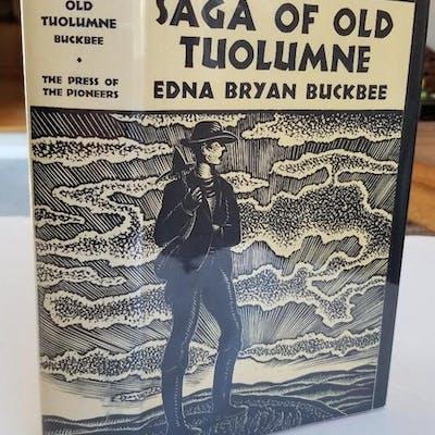 The Saga of Old Tuolumne. Buckbee, Edna Bryan