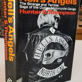 Hell's Angels - A Strange and Terrible Saga of the Outlaw...