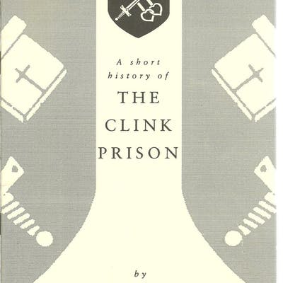 A short history of The Clink Prison E. J. Burford