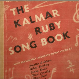 THE KALMAR-RUBY SONG BOOK. Kalmar, Bert and Harry Ruby Music