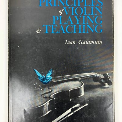 Principles of Violin Playing and Teaching Galamian