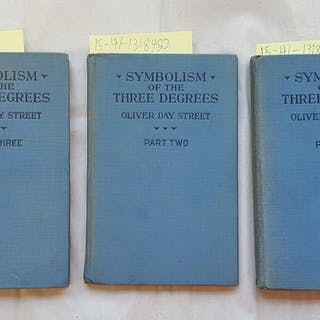 Symbolism of the Three Degrees [3 Volumes] [Inscribed] Street