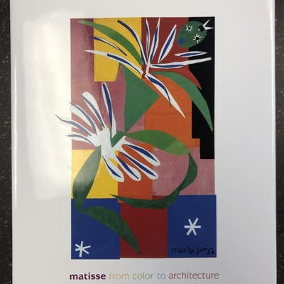 MATISSE; FROM COLOR TO ARCHITECTURE Brouder