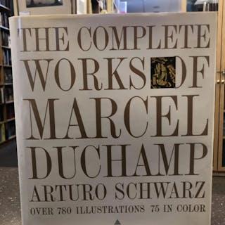 THE COMPLETE WORKS OF MARCEL DUCHAMP Schwarz, Arturo Arts,Dupont Circle
