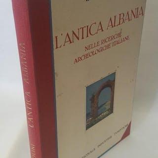 L'Antica Albania; Nelle Ricerche Archeologiche Italiane Ugolini