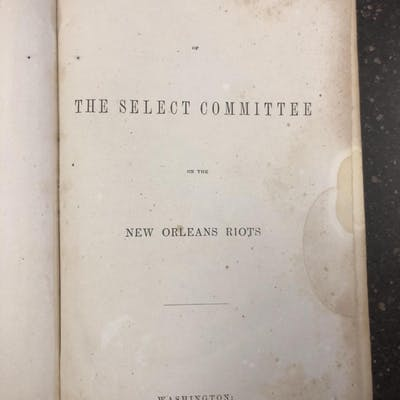 REPORT OF THE SELECT COMMITTEE ON THE NEW ORLEANS RIOTS...