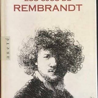 Los ojos de Rembrandt. Schama, Simon Kunst, Grafik