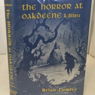 The Horror At Oakdeene & Others Lumley, Brian