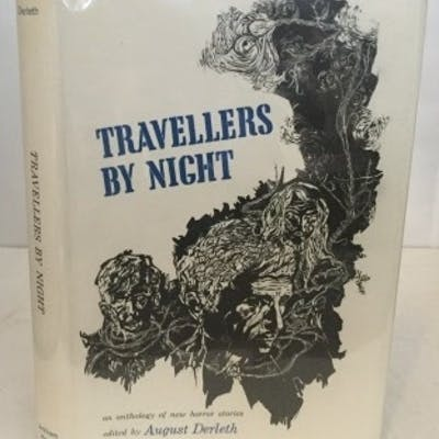 Travellers By Night An Anthology of New Horror Stories Derleth, August (editor)