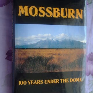 Mossburn 100 Years under The Dome V