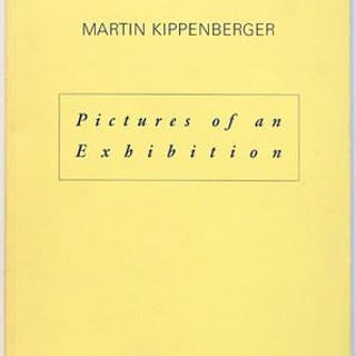 Pictures of an Exhibition Martin Kippenberger