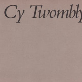 Cy Twombly : Bilder 1953 - 1972 Cy Twombly, Carlo Huber