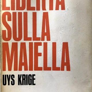LIBERTÀ SULLA MAIELLA UYS KRIGE LIBRI RARI,RESISTENZA,STORIA CONTEMPORANEA