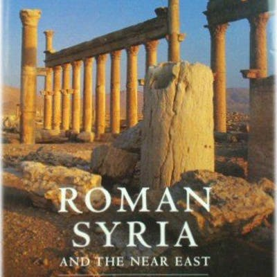 Roman Syria and the Near East Butcher, Kevin History - General