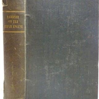 THE STEAM ENGINE EXPLAINED AND ILLUSTRATED Lardner, Dionysius