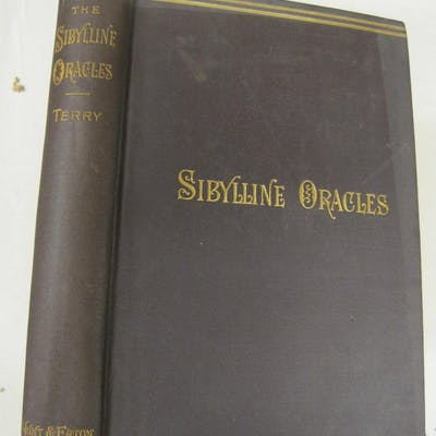 The Sibylline Oracles: Translated from the Greek into English Blank Verse Terry