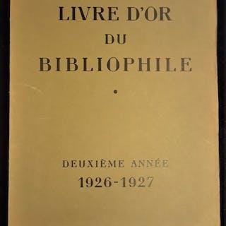 LIVRE D'OR DU BIBLIOPHILE: Deuxième Année 1926-1927