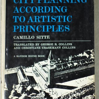 City Planning According to Artistic Principles Sitte, Camillo