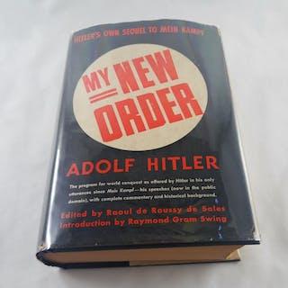 My New Order Adolf Hitler; Raoul de Roussy de Sales...