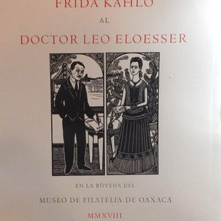 Las Cartas de Frida Kahlo al Doctor Leo Eloesser en la...