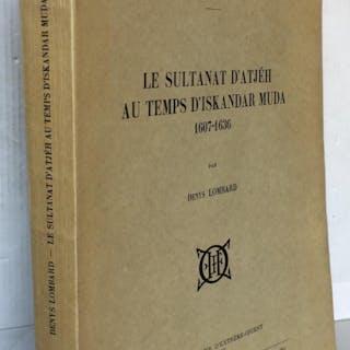 Le sultanat d'Atjeh au temps d'iskandar Muda (1607-1636) Denys Lombard Histoire