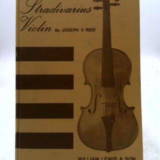You Can Make a Stradivarius Violin Reid, Joseph V.
