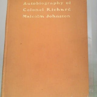 Autobiography of Col. Richard Malcolm Johnston Johnston, Col. Richard Malcolm
